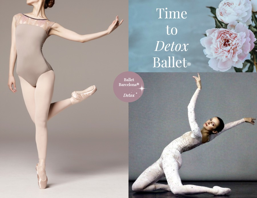 Time to Detox Ballet®en Ballet Barcelona®